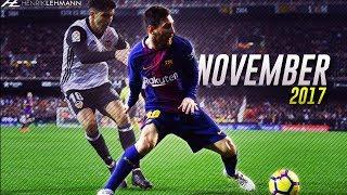Lionel Messi ● November 2017 ● Skills & Assists HD