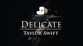 Video Taylor Swift - Delicate - Piano Karaoke / Sing Along / Cover with Lyrics MP3, 3GP, MP4, WEBM, AVI, FLV Maret 2018