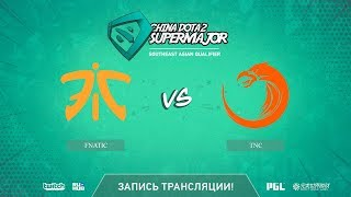 Fnatic vs TNC, China Super Major SEA Qual, game 2 [Autodestruction]