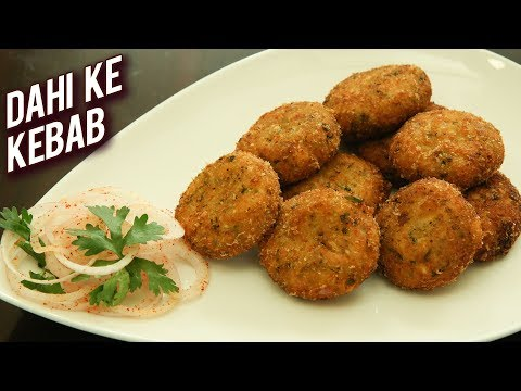 Dahi Ke Kebab Recipe – Soft And Creamy Veg Kabab – Quick And Easy Tea Time Snack – Ruchi