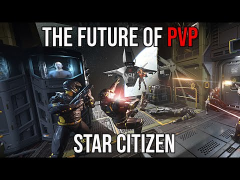The Future of Star Citizen's PvP Mechanics