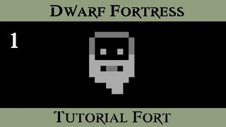 Dwarf Fortress Tutorial Fort - Setup & Embark  -  ( Episode 1 )