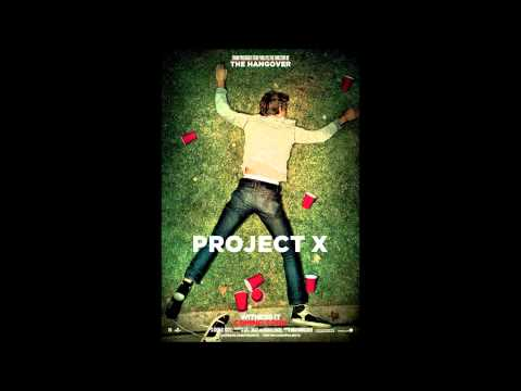 Project X Pursuit Of Happiness