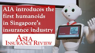 AIA introduces the first humanoids in Singapore's insurance industry