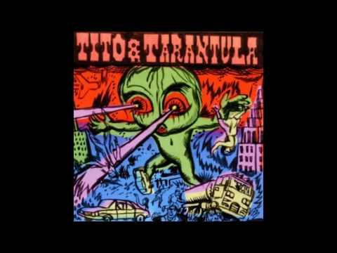 Tito & Tarantula - Love in My Blood