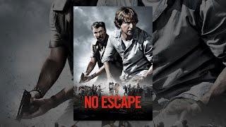 Nonton No Escape  2015  Film Subtitle Indonesia Streaming Movie Download