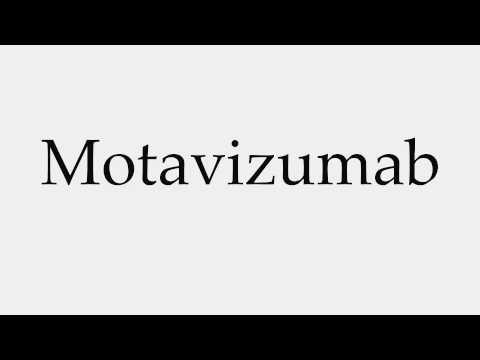How to Pronounce Motavizumab