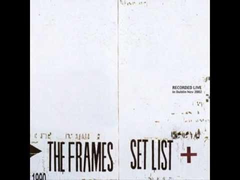 The Frames - Rent Day Blues (Live Set List)