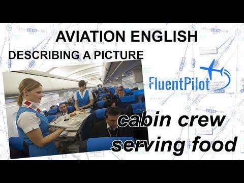 Aviation English. Describing a Picture (Cabin Crew Serving Food) - FluentPilot.Ru