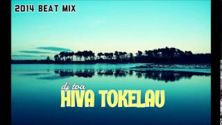 dj toa Beat Mix Hiva Faka Tokelau.