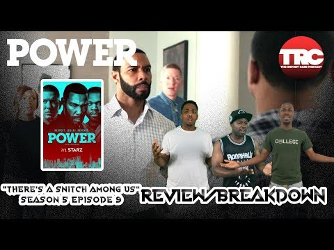 "Power Season 5 Episode 9 - ""There's a Snitch Among Us"" Reaction/Review"