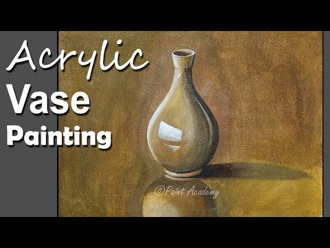 Still Life In Acrylic How To Paint A Vase Paint Academy Video