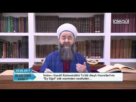23 Şubat 2017 Tarihli Bu Haftanın Sohbeti - Cübbeli Ahmet Hocaefendi Lâlegül TV