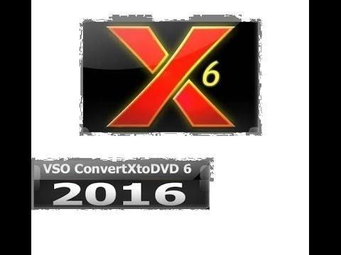 VSO ConvertXtoDvd 6 - 2016 Ativado
