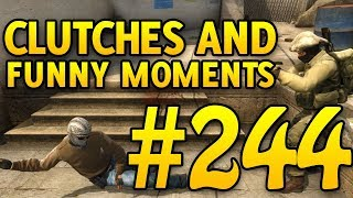 CSGO Funny Moments and Clutches #244 - CAFM CS GO
