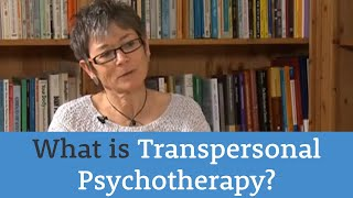 Understanding approaches: transpersonal psychotherapy