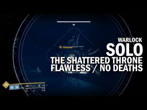 Solo Flawless The Shattered Throne Dungeon (Warlock) [Destiny 2 Forsaken]