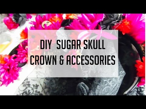 DIY Sugar Skull Crown & Accessories | Halloween Costume Ideas