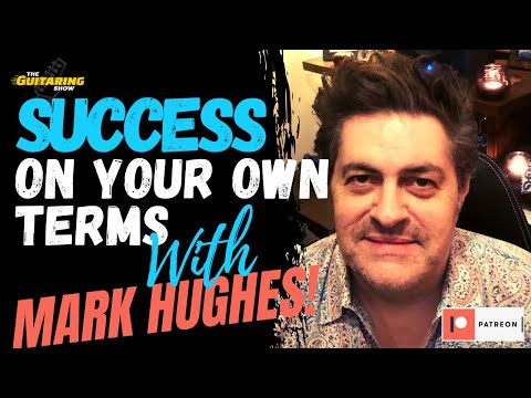 How To Succeed In The Music Business - On Your Own Terms with Mark Hughes