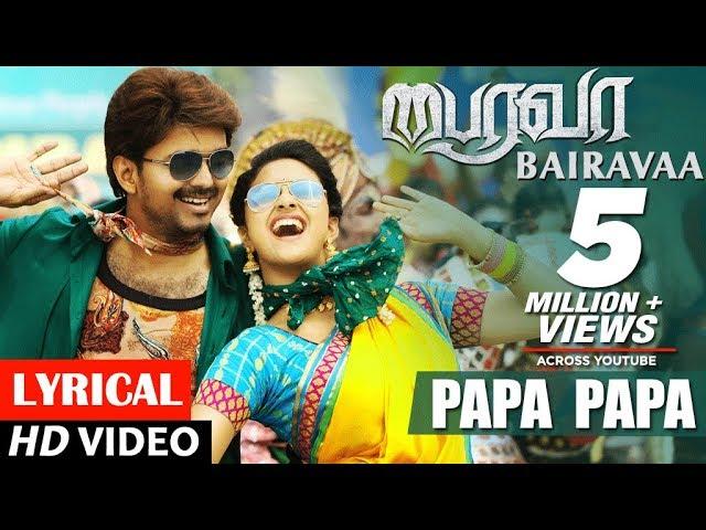 bairavaa papa papa video song free download