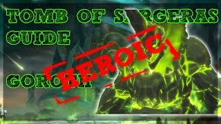 Tomb of Sargeras is LIVE!! - Goroth boss guide for Heroic Difficulty with a Tank and Ranged DPS Perspective. Covering ALL mechanics for ALL classes/Specs.Tomb of Sargeras Heroic Playlist - https://www.youtube.com/playlist?list=PLLmt-KD53rioCCVG3XV_sDM_AoHYDkjVFTomb of Sargeras LFR/Normal Playlist - https://www.youtube.com/watch?v=IHS7IgPFJNs&list=PLLmt-KD53riqZAT3rWvlX8PYCaQGVZcLMHelp Support the Channel directly! -http://www.patreon.com/befuddled_gamingHelp support the show by doing your Amazon shopping with our link! : http://amzn.to/2mYphhFTry Amazon Prime For Free for 30 days! : http://amzn.to/2mUEGz5Feel free to leave a comment down below letting me know what you think and if you have any additional ideas / insight on warrior tanks!If you like these guides let me know with a thumbs up and a subscription!Twitter: https://twitter.com/befudd_algernonMusic Credit:Antti Luode