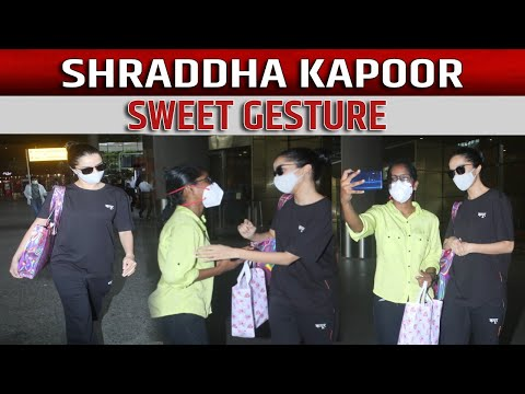 Shraddha Kapoor sweet gesture towards a fan at airport