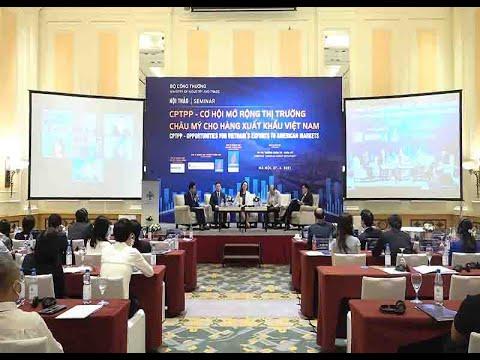 Hiệp định CPTPP mở đường cho hàng Việt Nam sang Châu Mỹ