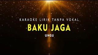 Video KARAOKE BAKU JAGA  (Tanpa Vokal Ungu Band) MP3, 3GP, MP4, WEBM, AVI, FLV November 2018