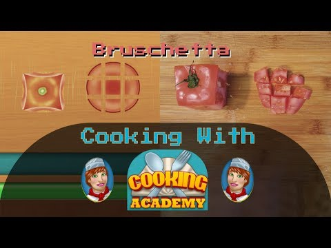 Bruschetta | Cooking With Cooking Academy!