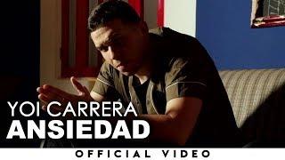 Yoi Carrera - Ansiedad