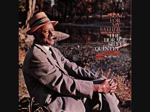 Horace Silver – Song for My Father
