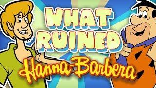 What RUINED Hanna-Barbera?