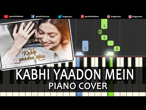 Kabhi Yaadon Mein Divya Khosla Kumarhindi Songpiano Chords