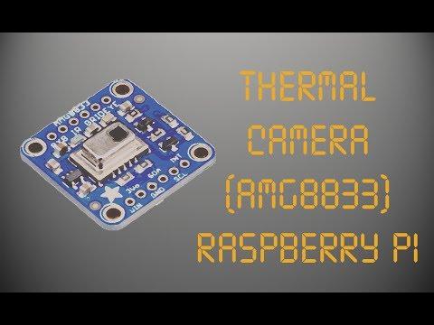 Thermal Camera (AMG8833) Raspberry Pi
