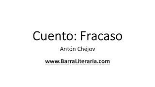Cuento: Fracaso - Antón Chéjov