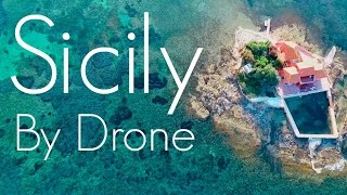 Sicily By Drone