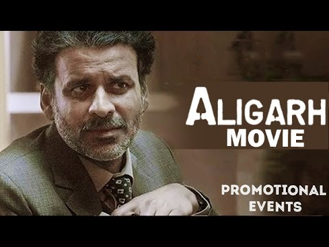 Aligarh (2016) Movie Promotional Events | Manoj Bajpai, Rajkummar Rao