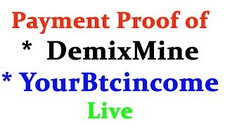 DemixMine :- https://demixmine.com/?ref=7hDfZFcurrently yourbtcincome is scam Hi friends welcome to Technic Tech channel and today I am going to share Payment Proof of Demixmine and Yourbtcincome  Live payment proof shown  Earn free btc in Tamil. So guys thanks for watching and hit subscribe button for me.Warning:- Can I lose money?There is a risk involved with investing in all high yield investment programs. However, there are a few simple ways that can help you to reduce the risk of losing more than you can afford to. First, align your investments with your financial goals, in other words, keep the money you may need for the short-term out of more aggressive investments, reserving those investment funds for the money you intend to raise over the long-term. It's very important for you to know that we are real traders and that we invest members' funds on major investments. so i am not responsible. try at own risk. ******************************************************************JOIN Technic Tech Whatsapp Group & Support us : https://chat.whatsapp.com/E1WSGkIMN551y5CzoEz2ep******************************************************************Like My Facebook Page :- https://www.facebook.com/TechnicTechFollow Me On Google+ :- https://plus.google.com/b/111856524282932590081Subscribe Me :- https://www.youtube.com/channel/UCn7tQqwYbs6ZLzhEN76uZ-A?sub_confirmation=1