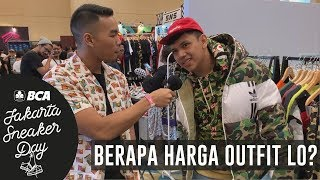 Download Video BERAPA HARGA OUTFIT LO? PT. 5 | Jakarta Sneaker Day 2019 MP3 3GP MP4