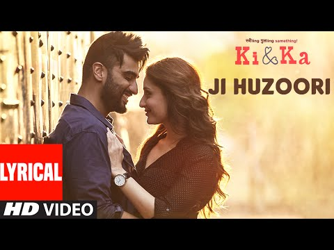 JI HUZOORI Lyrical Video Song | KI & KA | Arjun Kapoor, Kareena Kapoor | Mithoon | T-Series