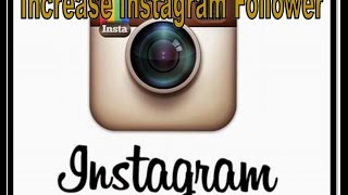 How to Increase Instagram Follower 2016