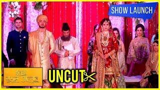 Ishq Subhan Allah Full Show Launch Video   Eisha Singh & Adnan Khan NIKAAH