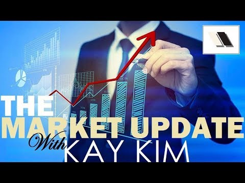 The Market Update with Kay Kim - 1/12/2018