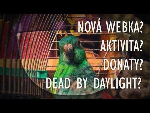 Mimo mísu │ Dead by Daylight, aktivita, webkamera a donaty