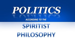 Politics according to the Spiritist Philosophy