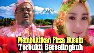 Video Semakin Membuktikan Firza Husein Benar Benar Berselingkuh MP3, 3GP, MP4, WEBM, AVI, FLV Agustus 2017