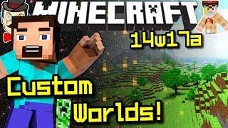 Minecraft Snapshot 14w17a! NEW CUSTOM WORLDS!