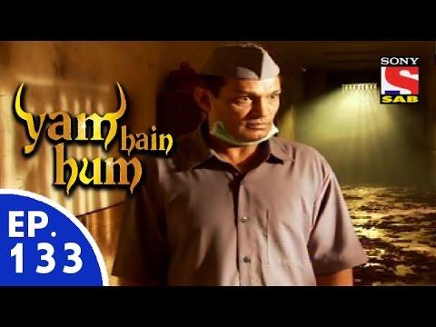 Yam Hain Hum - यम हैं हम - Episode 1