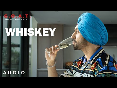 Diljit Dosanjh: Whiskey (Audio) G.O.A.T. | Latest Punjabi Song 2020