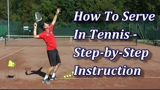 Video How To Serve In Tennis In 7 Steps MP3, 3GP, MP4, WEBM, AVI, FLV Agustus 2019